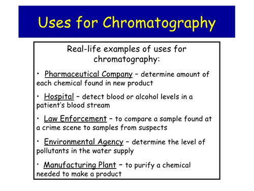 Paper chromatography is used in different industrie